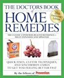img - for The Doctors Book of Home Remedies: Quick Fixes, Clever Techniques, and Uncommon Cures to Get You Feeling Better Fast book / textbook / text book