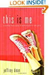 This Is Me: A Teen Girl's Guide to Be...