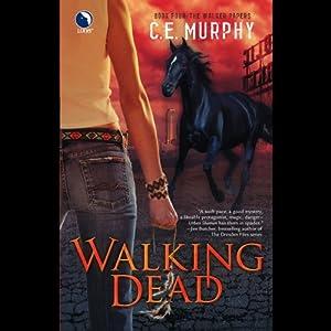 Walking Dead | [C. E. Murphy]