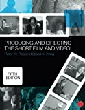 img - for Producing and Directing the Short Film and Video book / textbook / text book