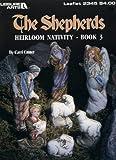 The Shepherds Heirloom Nativity-Book 3 (Leaflet #2345)