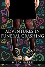 Adventures In Funeral Crashing: (Funeral Crashing Mysteries #1)