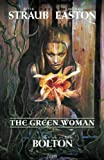 John Bolton Green Woman HC (The Green Woman)