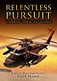 Relentless Pursuit: A Kelly Maclean Novel