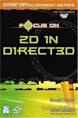 Focus On 2D in Direct3D (Premier Press Game Development)