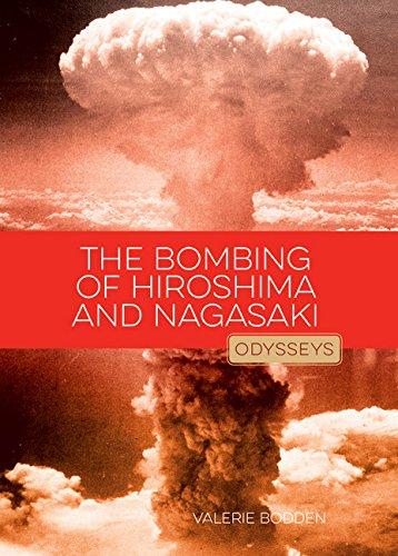 Image for The Bombing of Hiroshima & Nagasaki (Odysseys in History)