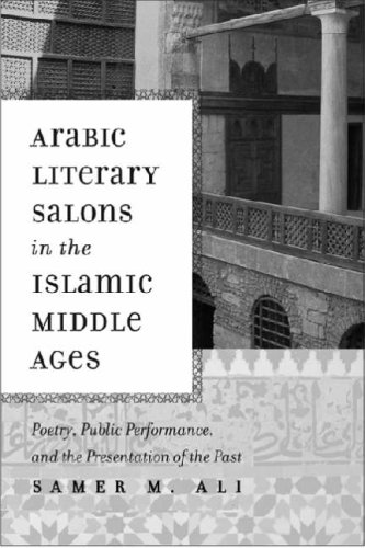 Arabic Literary Salons in the Islamic Middle Ages:...