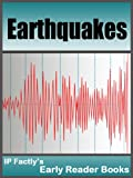 Earthquakes  - Earth Books for Kids (Earth Early Reader Books Book 3)
