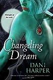 Dani Harper Changeling Dream
