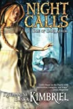 img - for Night Calls (Volume 1) by Katharine Eliska Kimbriel (2014-01-03) book / textbook / text book