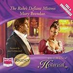 Rake's Defiant Mistress | Mary Brendon