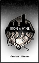 Iron & Wine (The Iron World Series)