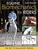 img - for Equine Biomechanics for Riding: The Key to Balanced Riding (Paca, la macaca series) book / textbook / text book