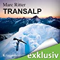 Transalp Audiobook by Marc Ritter Narrated by Robert Frank