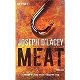 "Meatvon ""Joseph D'Lacey"""
