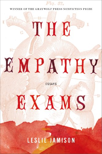 the empathy exams essays Leslie jamison's debut collection of essays is called the empathy exams, but  the anxiety exams might have been almost as apt her approach and  conclusions.