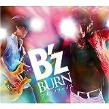 BURN-フメツノフェイス--B'z