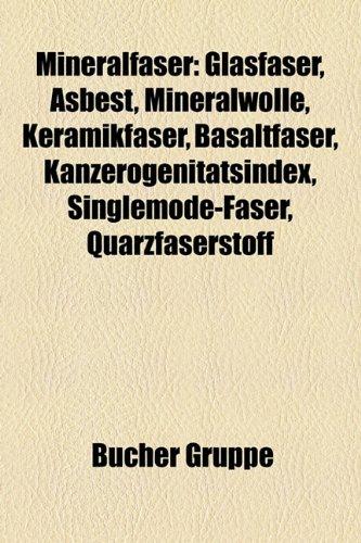 mineralfaser-glasfaser-asbest-mineralwolle-keramikfaser-basaltfaser-kanzerogenitatsindex-singlemode-