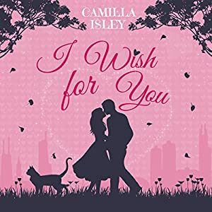 I Wish for You Audiobook