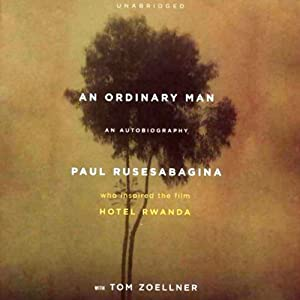 An Ordinary Man: An Autobiography | [Paul Rusesabagina, Tom Zoellner]