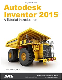 Autodesk Inventor 2015: A Tutorial Introduction Perfect Paperback