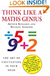 Think Like A Maths Genius: The Art of...