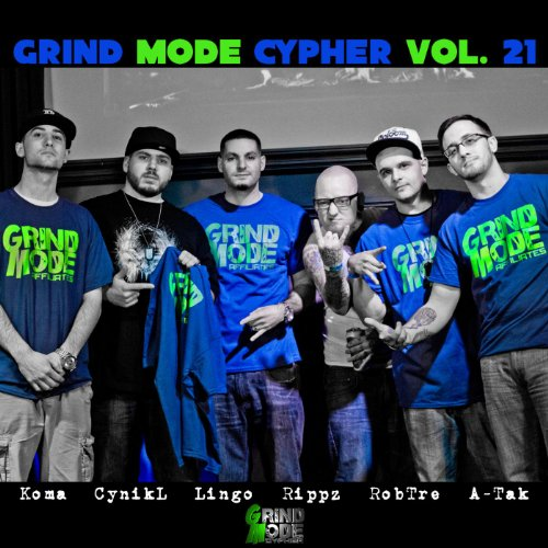 Grind Mode Cypher Vol. 21