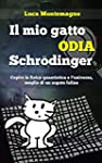 Il mio gatto odia Schrodinger: Capire...