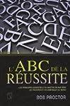 L'ABC de la r�ussite