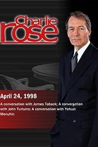 Charlie Rose with James Toback; John Turturro; Yehudi Menuhin (April 24, 1998)