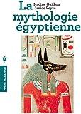 Mythologie �gyptienne (Poche)