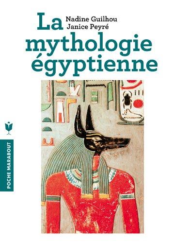 Nadine Guilhou - Mythologie égyptienne