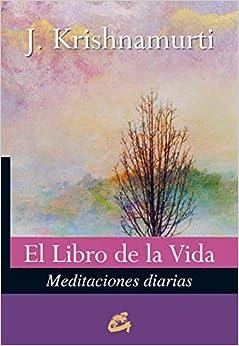 El Libro De La Vida / The Book Of Life: Meditaciones Diarias (Spanish