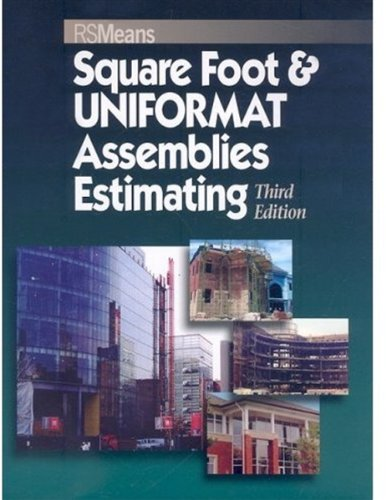 Square Foot & Assemblies Estimating, Third Edition - RSMeans - RS-67145B - ISBN: 0876290187 - ISBN-13: 9780876290187