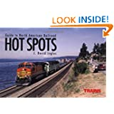 Guide to North American Railroad Hot Spots (Railroad Reference Series)