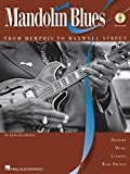 img - for MANDOLIN BLUES BK/CD FROM MEMPHIS TO MAXWELL STREET book / textbook / text book