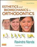 Esthetics and Biomechanics in Orthodontics, 2e