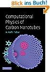 Computational Physics of Carbon Nanot...