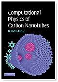 Computational Physics of Carbon Nanotubes