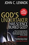 Gods Undertaker: Has Science Buried God?