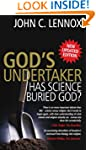 God's Undertaker: Has Science Buried...