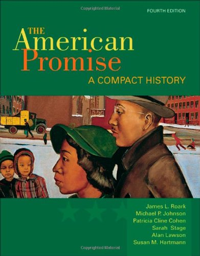 The American Promise: A Compact History, Combined Version...