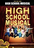 High School Musical: Vocal Selections(Piano,Vocal,Guitar)