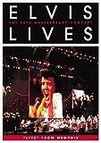 Elvis Lives: The 25th Anniversary Concert [Reino Unido] [DVD]