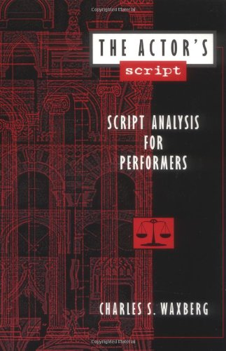 The Actor's Script: Script Analysis for Performers