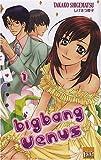 echange, troc Takako Shigematsu - Big Bang Vénus T01