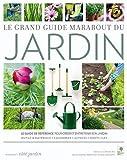 echange, troc Louise Abbott, Royal Horticultural Society (Angleterre) - Le grand guide Marabout du jardin