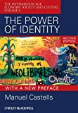 The Power of Identity: The Information Age: Economy, Society, and Culture Volume II (1405196874) by Castells, Manuel