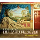 Revisiting the Painted House: More Than 100 New Designs for Mural and Trompe L'Oeil Decoration
