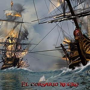 El Corsario Negro [The Black Corsair] | [Emilio Salgari]